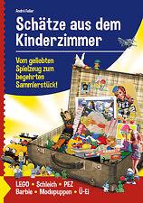 """BUCH """"Schätze aus dem Kinderzimmer"""" incl. PEZ, Barbie, LEGO, Ü-Ei, Schleich, ..."""