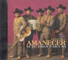 Conjunto Amanecer Si Tu Eres Para Mi CD New Sealed