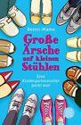 Große Ärsche auf kleinen Stühlen von Benni-Mama (2013, Taschenbuch)