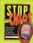 Stop the Chaos: How to Get Control of Your Life by Beating Alcohol and Drugs by Allen A. Tighe (Paperback, 1998)