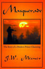 Masquerade: The Story of a Modern Prince Charming by J W Misner (Paperback / softback, 2000)