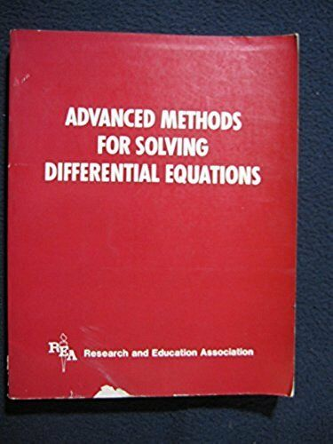 Advanced methods for solving differential equations [Jan 01, 1982] Research an..