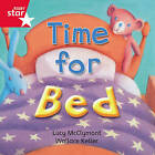 Rigby Star Independent Red Reader 3: Time for Bed by Pearson Education Limited (Paperback, 2003)