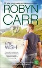 One Wish by Robyn Carr (Paperback, 2016)