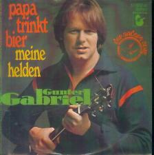 "7"" Gunter Gabriel/Papa Trinkt Bier"