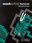 Mechanical Services for Buildings by W. Watson, T.D. Eastop (Paperback, 1992)