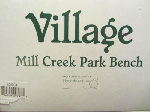 1116/&119P #52654 Dept 56 MILL CREEK PARK BENCH Village Accessories