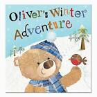 Oliver's Winter Adventure by Sarah Phillips (Paperback, 2011)
