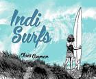 Indi Surfs by Chris Gorman (Hardback, 2015)