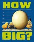 How Big?: Wacky Ways to Compare Size by Jessica Gunderson (Hardback, 2013)