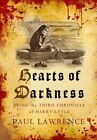 Hearts of Darkness by Paul Lawrence (Hardback, 2014)