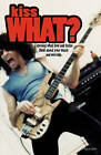 Kiss What? by Nick Costello (Paperback / softback, 2010)