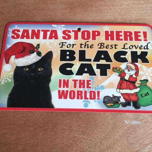 Black Cat Santa Stop Here Sign