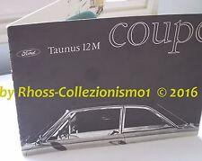FORD TAUNUS 12M COUPè_sales brochure_prospekt_italia_Brochure originale del 1963