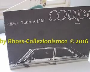 FORD-TAUNUS-12M-COUPe-sales-brochure-prospekt-italia-Brochure-originale-del-1963