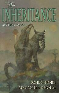 INHERITANCE-amp-OTHER-STORIES-THE-Robin-Hobb-Hardcover-2011-Free-Postage