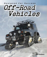 Off-road Vehicles (Designed for Success) by Graham, Ian