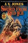 Sword of Shadows: A Sword from Red Ice 3 by J. V. Jones (2007, Hardcover, Revised)