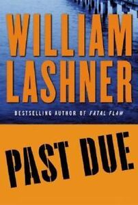 Past-Due-Lashner-William-William-Lashner-Good-Book