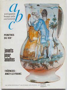 Abc N°160 - 1978 - Faïences Ancy-le-franc - Jouets Pour Adultes - Peintres Xix DernièRe Technologie