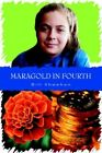 MARAGOLD in Fourth 9780595338108 by Bill Sheehan Paperback