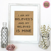 5x7 Burlap Sign I Am My Beloved's And My Beloved Is Mine Wedding Reception Decor
