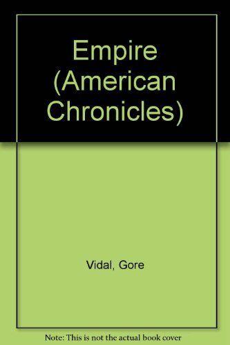 Empire (American Chronicles),Gore Vidal