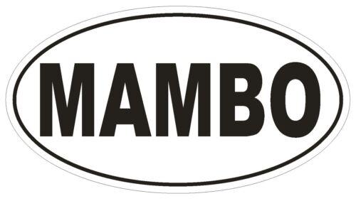 MAMBO Oval Bumper Sticker or Helmet Sticker D1859 Euro Oval Dance