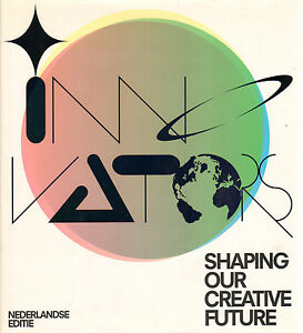 60-INNOVATORS-SHAPING-OUR-CREATIVE-FUTURE-NEDERLANDSE-EDITIE