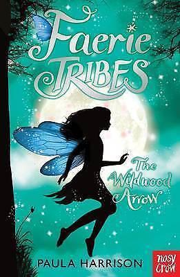 Faerie Tribes: The Wildwood Arrow