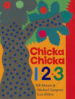 Chicka Chicka 1, 2, 3 by Michael Sampson, Bill Martin (Other book format, 2004)