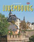 Journey Through Luxembourg by Sylvia Gehlert (Hardback, 2013)