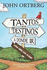 TANTOS DESTINOS A DONDE IR . . . COMO SABER CUAL ELEGIR?/ MANY DESTINATIONS TO G