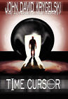 Time Cursor by John David Krygelski (Hardback, 2010)