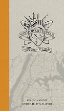 Nonstop Metropolis : A New York City Atlas by Joshua Jelly-Schapiro and...