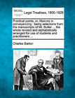 Practical Points, Or, Maxims in Conveyancing: Being Selections from the Manuscripts of Mr. Butler ... the Whole Revised and Alphabetically Arranged for Use of Students and Practitioners ... by Charles Barton (Paperback / softback, 2010)