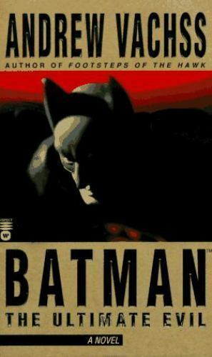 Batman: The Ultimate Evil (Batman)