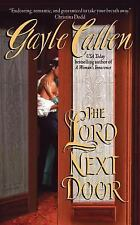 The Lord Next Door (The Sisters of Willow Pond) - Acceptable - Callen, Gayle - M