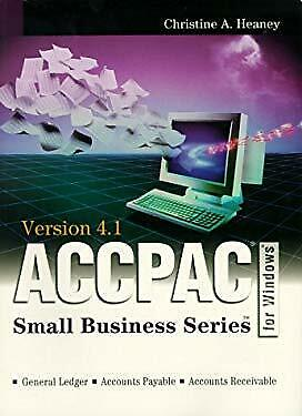 ACCPAC for Windows Made Easy by Christine A Heaney-ExLibrary