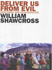 Deliver Us from Evil: Warlords and Peacekeepers in a World of Endless Conflict by William Shawcross (Hardback, 2000)