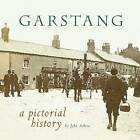 Garstang: A Pictorial History by John Askew (Paperback, 2009)