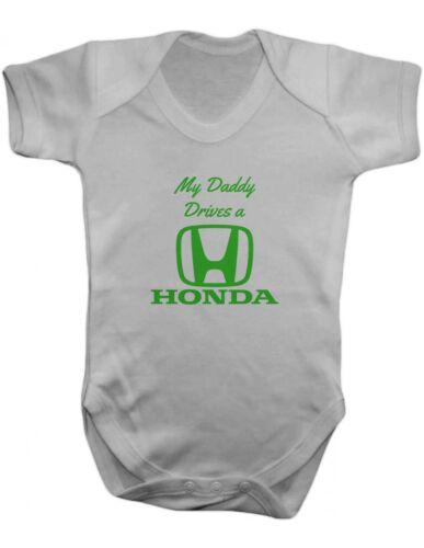 My Daddy Drives a Honda Baby Vest-Baby Romper-Baby Bodysuit-100/% Cotton