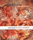 Sauces for Fish and Shellfish by Michel Roux (Hardback, 2000)