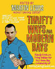 Thrifty Ways For Modern Days by Martin Lewis (Paperback, 2006)