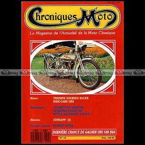 100% De Qualité Chroniques Moto N°13-b Triumph 750 T140 Bonneville Zundapp Fath Urs Norton 500 Haute RéSilience