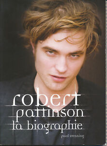Robert-Pattinson-La-biographie-Paul-Stenning-ed-Hachette-2009