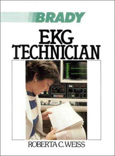 The EKG Technician by Robert A. Weiss Paperback Book (English)