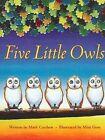 Five Little Owls by Mark Carthew (Paperback, 2008)