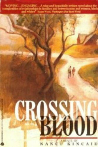 Crossing Blood by Kincaid, Nanci Book The Fast Free Shipping