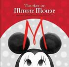 Disney Editions Deluxe: The Art of Minnie Mouse by Disney Book Group (2016, Hardcover)